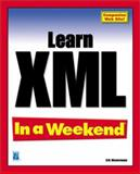 Learn XML in a Weekend, Westermann, Erik, 159200010X