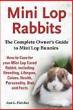 Mini Lop Rabbits, Ann L. Fletcher, 1909820105