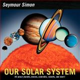 Our Solar System (revised Edition), Seymour Simon, 0061140104