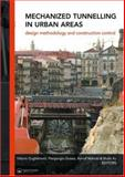 Mechanized Tunnelling in Urban Areas : Design Methodology and Construction Control, , 0415420105