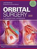 Orbital Surgery : A Conceptual Approach, Goldberg, Robert and Rootman, Jack, 1451100108