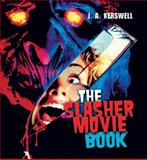 The Slasher Movie Book, J. A. Kerswell, 1556520107