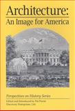 Architecture : An Image for America, , 1579600107