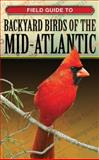 Backyard Birds of the Mid-Atlantic, George Loggins, 1591860105