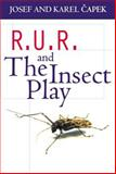 R. U. R. and the Insect Play, Capek, Josef and Capek, Karel, 0192810103