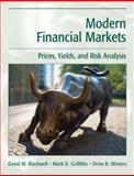 Modern Financial Markets : Prices, Yields, and Risk Analysis, Blackwell, David W. and Griffiths, Mark D., 0470000104