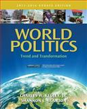 World Politics : Trend and Transformation, 2013 - 2014, Kegley, Charles W. and Blanton, Shannon L., 111183010X