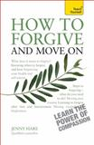 How to Forgive and Move On, Jenny Hare, 1444190105