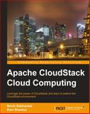 Apache CloudStack Cloud Computing, A. Birch and K. Dunkinson, 1782160108