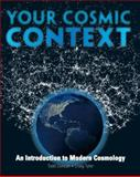 Your Cosmic Context : An Introduction to Modern Cosmology, Duncan, Todd and Tyler, Craig, 0132400103