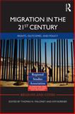 Migration in the 21st Century : Rights, Outcomes, and Policy, , 0415710103