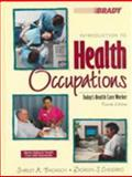 Introduction to Health Occupations, Badasch, Shirley A. and Chesebro, Doreen S., 0835950107