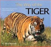 The Way of the Tiger, K. Ullas Karanth, 0896580105