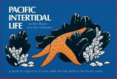 Pacific Intertidal Life, Ron Russo and Pam Olhausen, 0912550104