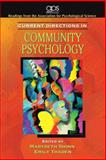 Current Directions in Community Psychology, Shinn, Marybeth and Thaden, Emily, 0205680100