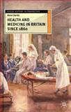 Health and Medicine in Britain Since 1860, Anne Hardy, 033360010X