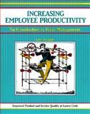 Increasing Employee Productivity, Tylczak, Lynn, 1560520108