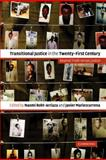 Transitional Justice in the Twenty-First Century : Beyond Truth versus Justice, , 0521860105