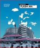 Foundation Macromedia Flash MX, Besley, Kris and Bhangal, Sham, 1903450101
