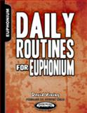 Daily Routines for Euphonium, Vining, David, 193551010X