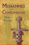 Mohammed and Charlemagne, Henri Pirenne, 0486420116