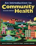 An Introduction to Community Health, Kotecki, Jerome E. and McKenzie, James F., 0763790117