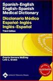 Spanish-English Medical Dictionary, Onyria Herrera McElroy PhD, Lola L. Grabb MA, 0781750113