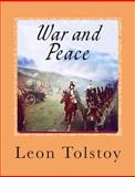 War and Peace, Leon Tolstoy, 1502530112