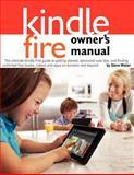 Kindle Fire Owner's Manual, Steve Weber, 1936560119