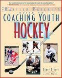 Coaching Youth Hockey, Bruce Driver and Clare Wharton, 0071430113