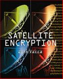 Satellite Encryption, Vacca, John R., 0127100113