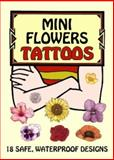Mini Flowers Tattoos, Ruth Soffer, 0486410110