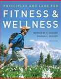 Principles and Labs for Fitness and Wellness, Hoeger, Sharon A., 0495560111