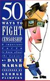 Fifty Ways to Fight Censorship, Marsh, Dave, 1560250119