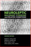 Neuroleptic Malignant Syndrome and Related Conditions, Mann, Stephan C. and Lazarus, Arthur, 1585620114