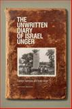 The Unwritten Diary of Israel Unger, Gammon, Carolyn and Unger, Israel, 1771120118