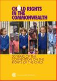 Child Rights in the Commonwealth : 20 Years of the Convention on the Rights of the Child, , 1849290113