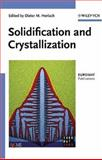 Solidification and Crystallization, Dieter M. Herlach, 3527310118