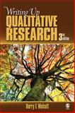 Writing up Qualitative Research, Wolcott, Harry F., 1412970113