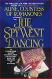 The Spy Went Dancing, Aline Countess of Romanones, 1495450112