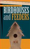 Birdhouses and Feeders, George Loggins and Cool Springs Press Publications Staff, 1591860113