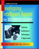 Programming Intelligent Agents for Distributed Systems, Knapik, Michael, 0070350116