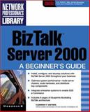 BizTalk Server 2000 : A Beginner's Guide, Vasters, Clemens F., 0072190116