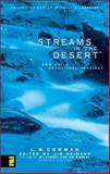 Streams in the Desert®, L. B. Cowman and Charles E. Cowman, 031023011X