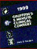 Griffith's 5-Minute Clinical Consult 1999, Dambro, Mark R., 0781720117