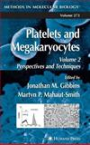 Platelets and Megakaryocytes : Perspectives and Techniques, , 1588290115
