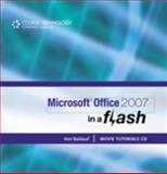 Microsoft Office 2007 : In a Flash, Baldauf, Kenneth, 1603340114