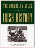 Macmillan Atlas of Irish History, Crean, Thomas, 0028620119