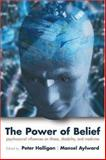 The Power of Belief : Psychosocial Influence on Illness, Disability, and Medicine, , 0198530110