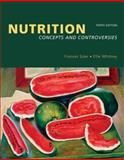 Nutrition : Concepts and Controversies (Pyramid Update with Nutrition Connections CD-ROM and InfoTrac), Frances Sizer, Ellie Whitney, 0495220116